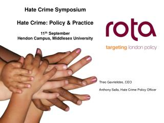 Hate Crime Symposium Hate Crime: Policy & Practice  11 th  September
