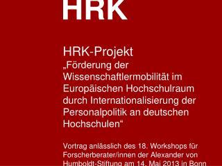HRK-Projekt: Internationalisierung der Personalpolitik an deutschen Hochschulen