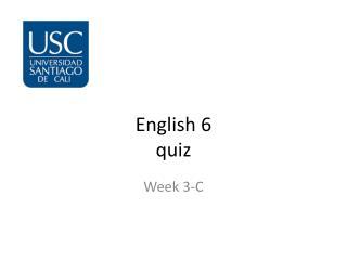 English 6 quiz