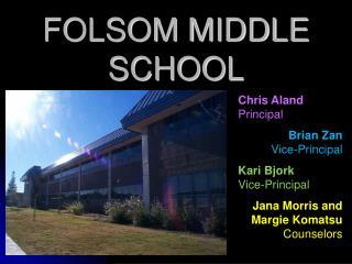 FOLSOM MIDDLE SCHOOL