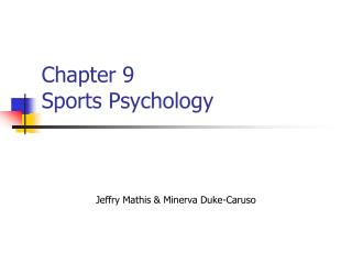 Chapter 9 Sports Psychology