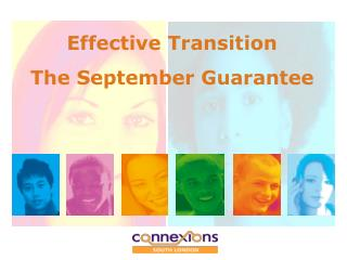 Effective Transition The September Guarantee