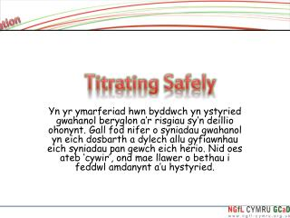 Titrating Safely