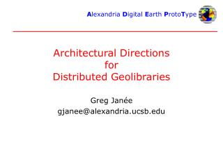Architectural Directions for Distributed Geolibraries