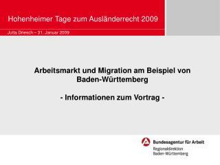 Arbeitsmarkt und Migration am Beispiel von Baden-Württemberg - Informationen zum Vortrag -