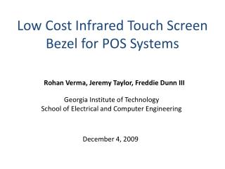 Low Cost Infrared Touch Screen Bezel for POS Systems