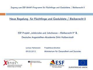 Zugang zum ESF-BAMF-Programm für Flüchtlinge und Geduldete / Bleiberecht II