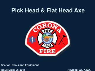 Pick Head & Flat Head Axe
