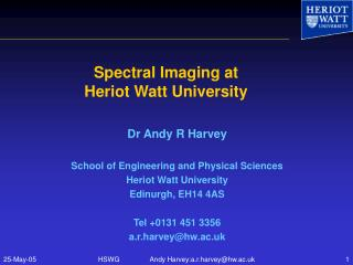 Spectral Imaging at  Heriot Watt University