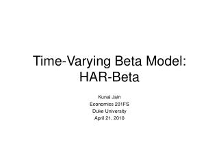 Time-Varying Beta Model: HAR-Beta