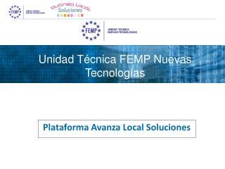Unidad Técnica FEMP Nuevas Tecnologías
