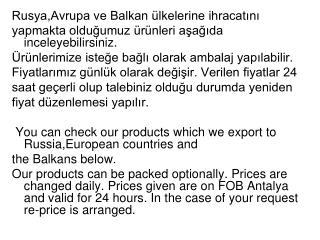 Rusya,Avrupa ve Balkan ülkelerine ihracatını