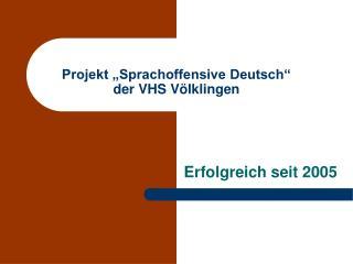"""Projekt """"Sprachoffensive Deutsch"""" der VHS Völklingen"""