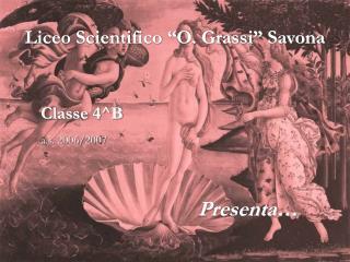 """Liceo Scientifico """"O. Grassi"""" Savona"""