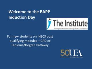 Welcome to the BAPP Induction Day