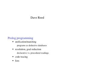 Prolog programming unification/matching programs as deductive databases resolution, goal reduction