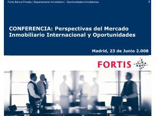 CONFERENCIA: Perspectivas del Mercado Inmobiliario Internacional y Oportunidades