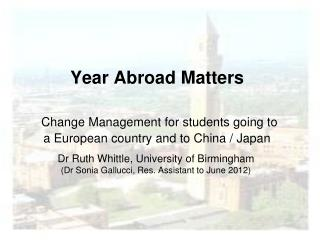 Dr Ruth Whittle, University of Birmingham (Dr Sonia Gallucci, Res. Assistant to June 2012)