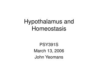 Hypothalamus and Homeostasis