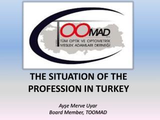 Ayşe Merve Uyar Board Member, TOOMAD