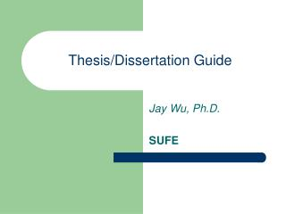 Thesis/Dissertation Guide