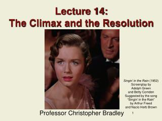 Lecture 14: The Climax and the Resolution
