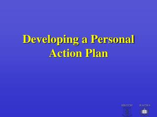 Developing a Personal Action Plan