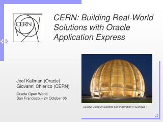 CERN: Building Real-World Solutions with Oracle Application Express