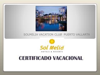 SOLMELIA VACATION CLU B   PUERTO VALLARTA