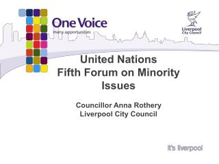 United Nations  Fifth Forum on Minority Issues   Councillor Anna Rothery  Liverpool City Council