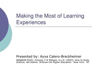 Making the Most of Learning Experiences