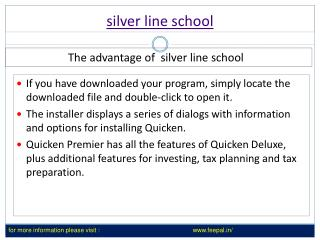 Benefit of using silver line school