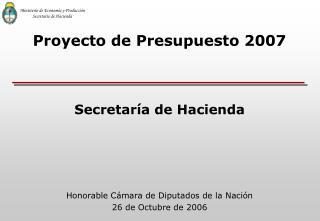 Honorable Cámara de Diputados de la Nación  26 de Octubre de 2006
