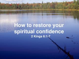 How to restore your  spiritual confidence