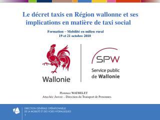 Le décret taxis en Région wallonne et ses        implications en matière de taxi social