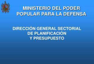 MINISTERIO DEL PODER POPULAR PARA LA DEFENSA