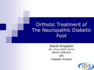 Orthotic Treatment of  The Neuropathic Diabetic Foot