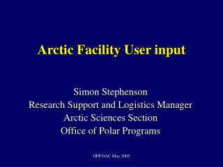 Arctic Facility User input
