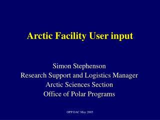Arctic Facility User input