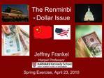 The Renminbi  - Dollar Issue