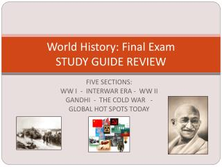 World History: Final Exam STUDY GUIDE REVIEW