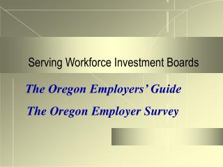 Serving Workforce Investment Boards