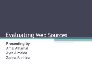 Evaluating  Web Sources