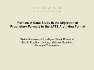 Portico: A Case Study in the Migration of Proprietary Formats to the JATS Archiving Format