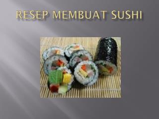 Resep membuat sushi