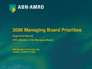 2006 Managing Board Priorities