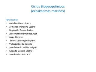 Ciclos Biogeoqu�micos (ecosistemas marinos)