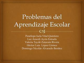 Problemas del Aprendizaje Escolar