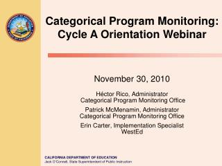 Categorical Program Monitoring: Cycle A Orientation Webinar