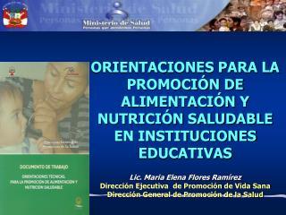 ORIENTACIONES PARA LA PROMOCIÓN DE  ALIMENTACIÓN Y NUTRICIÓN SALUDABLE